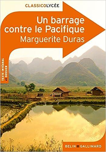 Un barrage contre le Pacifique (ClassicoLycée): Amazon.es: Marguerite Duras: Libros en idiomas extranjeros