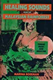 Healing Sounds from the Malaysian Rainforest, Marina Roseman, 0520066820