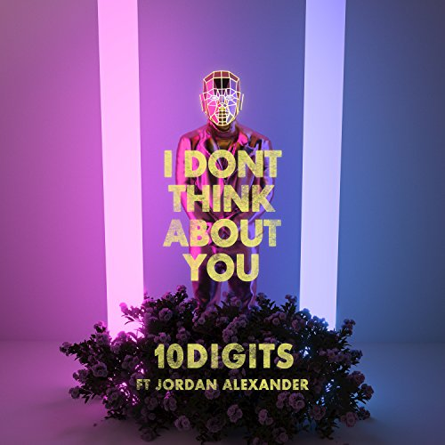 I Don't Think About You [feat....