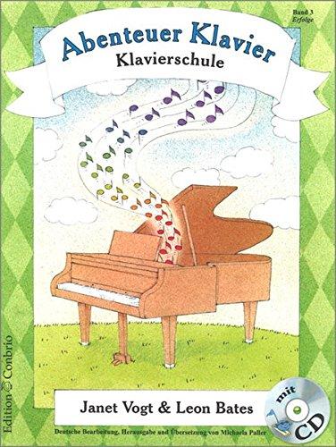 Abenteuer Klavier. Klavierschule für Kinder: Abenteuer Klavier 03. Erfolge
