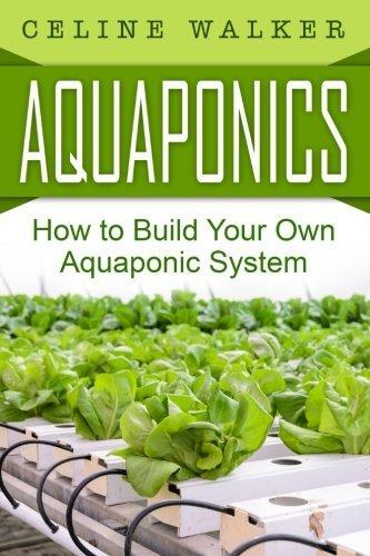 Aquaponics Build Your Aquaponic System