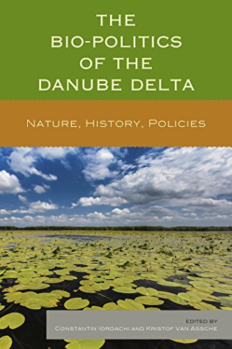The Bio-Politics of the Danube Delta: Nature, History, (Nicolaes Van)