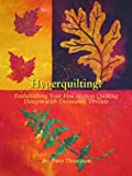 Hyperquilting!, Patricia Thompson, 0615345948