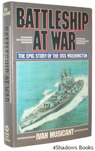 Uss Washington Bb (Battleship at War: The Epic Story of the Uss)
