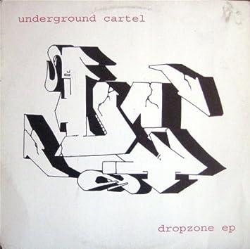 Underground Cartel - Dropzone Ep - Underground Cartel 12 ...