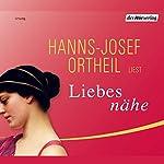 Liebesnähe | Hanns-Josef Ortheil