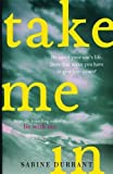 Take Me In: the twisty, unputdownable thriller from the bestselling author of Lie With Me