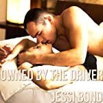 Owned by the Driver: M/F Cuckolding Erotica | Jessi Bond