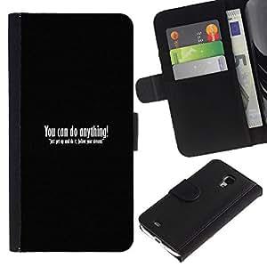 Samsung Galaxy S4 Mini i9190 / i9195 (Not For Galaxy S4) , la tarjeta de Crédito Slots PU Funda de cuero Monedero caso cubierta de piel (You Can Do Anything)