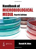 Handbook of Microbiological Media, Fourth Edition
