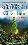City of Jade, Dennis L. McKiernan, 0451462971