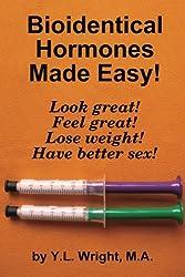 Bioidentical Hormones Made Easy!