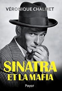 Sinatra et la mafia, Chalmet, Véronique