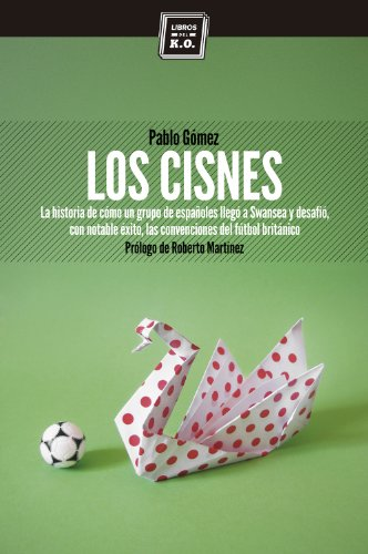Los cisnes (Spanish Edition)