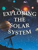 Exploring the Solar System, Amanda Doering Tourville, 1615903232