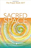 Sacred Space: The Prayer Book 2017