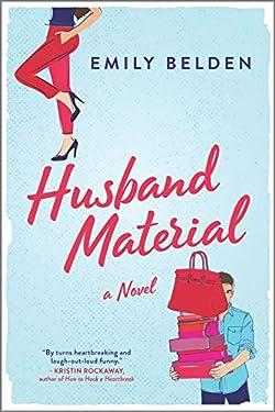 Husband Material: A Novel