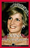 Diana, Princess of Wales, Martin Gitlin, 0313348790