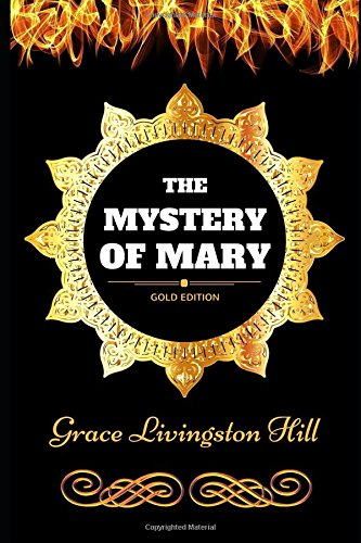 the-mystery-of-mary-by-grace-livingston-hill-illustrated