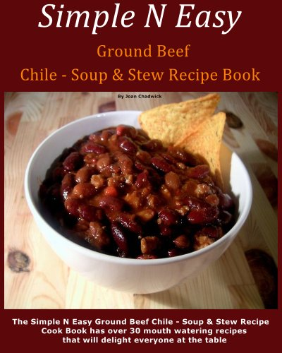 Download simple n easy ground beef chile soup stew recipe book download simple n easy ground beef chile soup stew recipe book book pdf audio id3c64xcx forumfinder Image collections