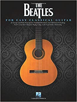 Beatles for Classical Guitar Lingua inglese Guitar Solo