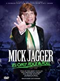 Mick Jagger - It's Only Rock & Roll: Unauthorized Documentary