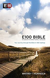 NIV E100 Bible: Your journey through the Bible in 100 readings by New International Version (29-Mar-2012) Paperback