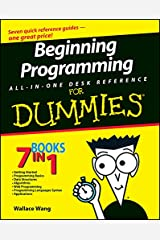Beginning Programming All-in-One Desk Reference For Dummies Kindle Edition
