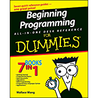 Beginning Programming All-in-One Desk Reference For Dummies (English Edition)