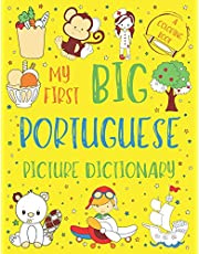 My First Big Portuguese Picture Dictionary: Two in One: Dictionary and Coloring Book - Color and Learn the Words - Portuguese Book for Kids with Translation and Pronunciation