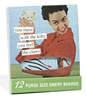 Anne Taintor 03412 Emery Boards, You Feel The Claws