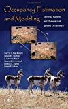 img - for Occupancy Estimation and Modeling: Inferring Patterns and Dynamics of Species Occurrence by MacKenzie, Darryl I., Nichols, James D., Royle, J. Andrew, P (2005) Hardcover book / textbook / text book