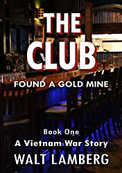 The Club: Book One (A Vietnam War Story)