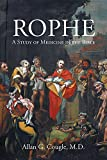 ROPHE A Study of Medicine in the Bible