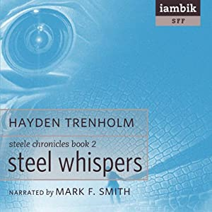 Steel Whispers Audiobook