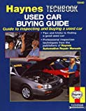 H10440 Haynes Used Car Buying Guide Inspecting and Buying a Used Car