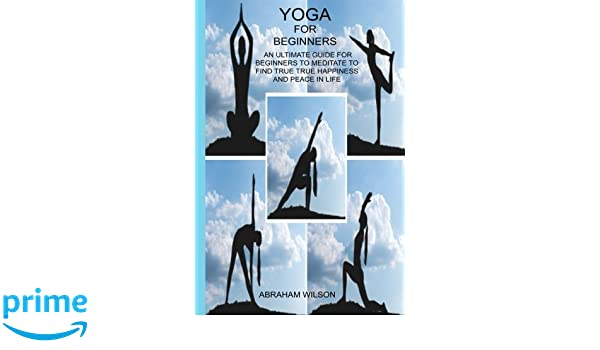 Yoga for beginners: A Yoga Bible With Different Poses And ...