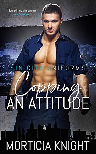Copping an Attitude by Morticia Knight   amazon.com