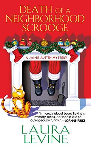 Death of a Neighborhood Scrooge (A Jaine Austen Mystery Book 16)