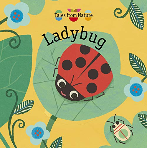 Tales From Nature: Ladybug