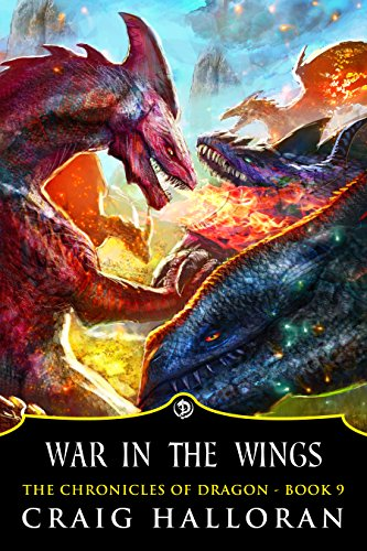 War in the Winds (Book 9 of 10) (The Chronicles of Dragon)