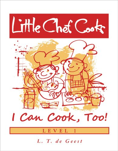 Little Chef Cooks I Can Cook, Too
