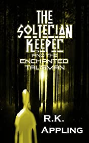 The Solterian Keeper and the Enchanted Talisman