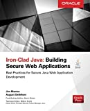 Iron-Clad Java: Building Secure Web Applications (Oracle Press)