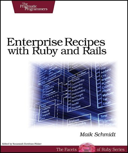 Enterprise Recipes with Ruby and Rails ebook