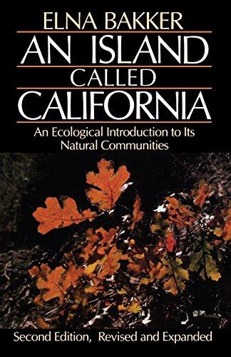An Island Called California: An Ecological Introduction...