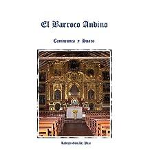 El Barroco Andino Canincunca y Huaro (Spanish Edition)