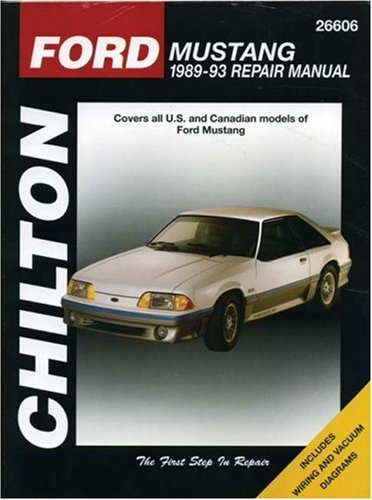 Series Ford Mustang (Ford Mustang, 1989-93 (Chilton Total Car Care Series Manuals))