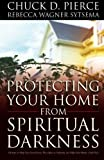 img - for Protecting Your Home from Spiritual Darkness book / textbook / text book