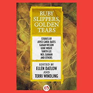 Ruby Slippers, Golden Tears Audiobook